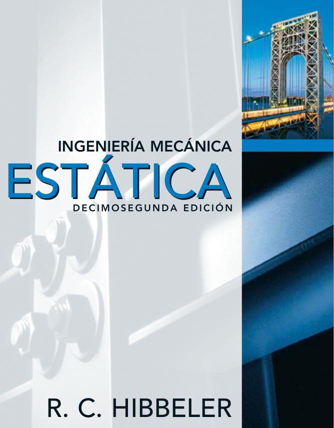 Escalares y Vectores Ingeniería Mecánica Estática por R. C. Hibbeler